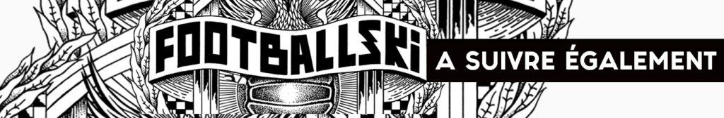 Cette image a un attribut alt vide; le nom du fichier est asuivreegalementfootballskki-1024x168.jpg
